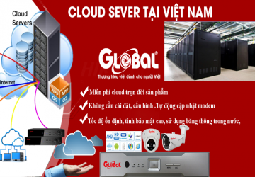 Camera Global ra mắt Cloud sever tại Việt Nam